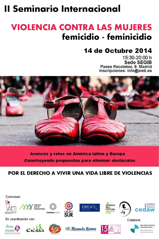 II SEMINARIO INTERNACIONAL SOBRE VIOLENCIA CONTRA LA MUJER. Feminicidio / Femicidio