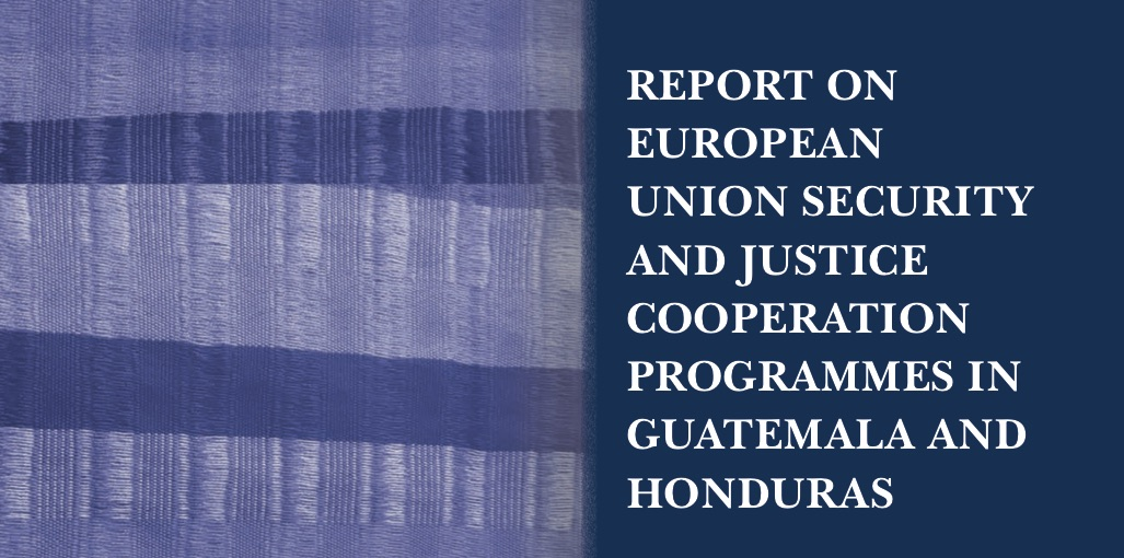 New publication: Justice and security in Honduras and Guatemala