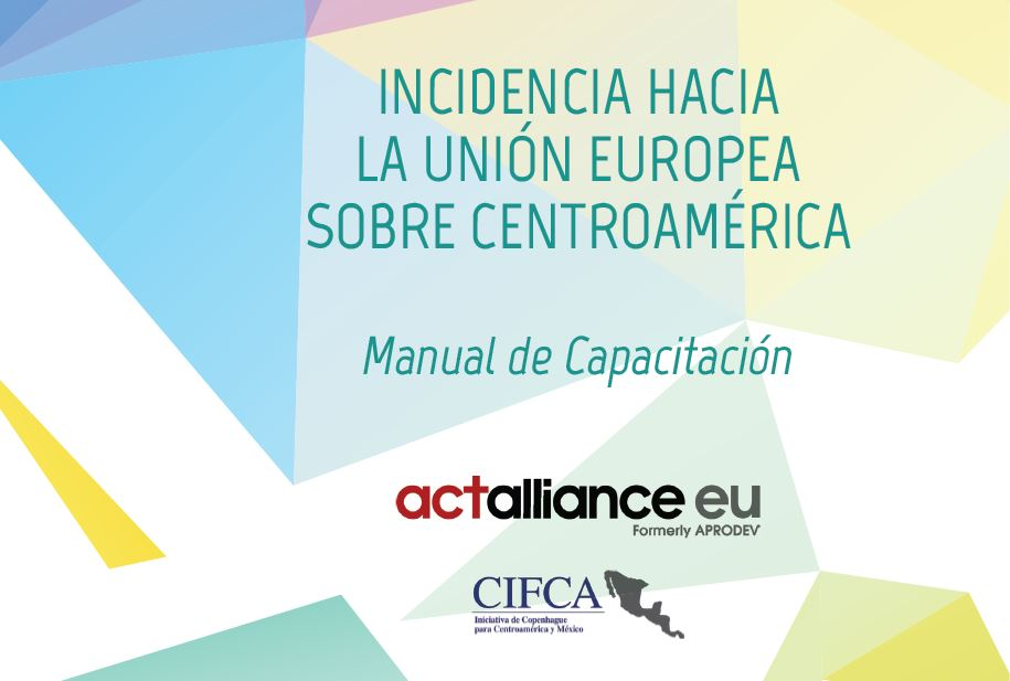 MANUAL DE INCIDENCIA HACIA LA UNIÓN EUROPEA SOBRE CENTROAMÉRICA