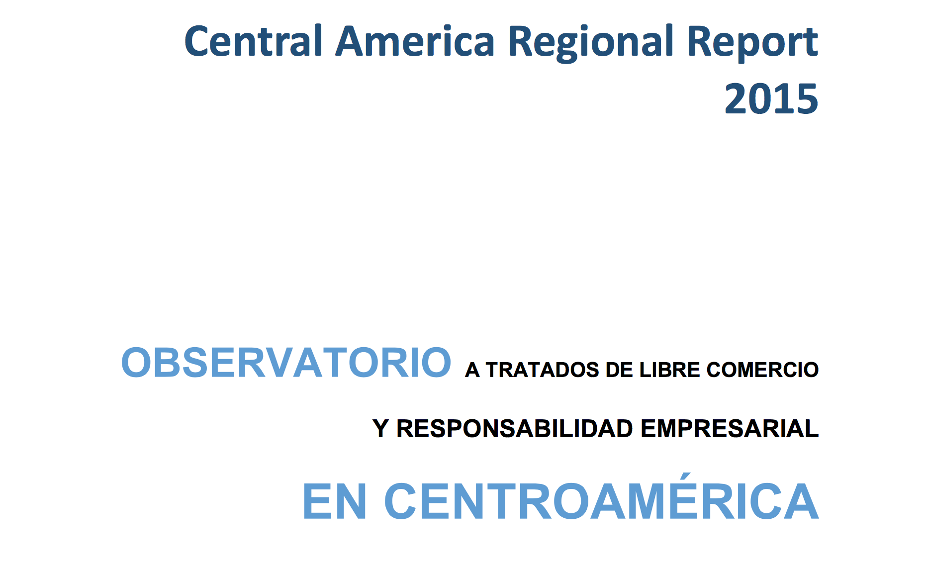Regional Observatory on Free Trade and Corporate Responsibility in Central America